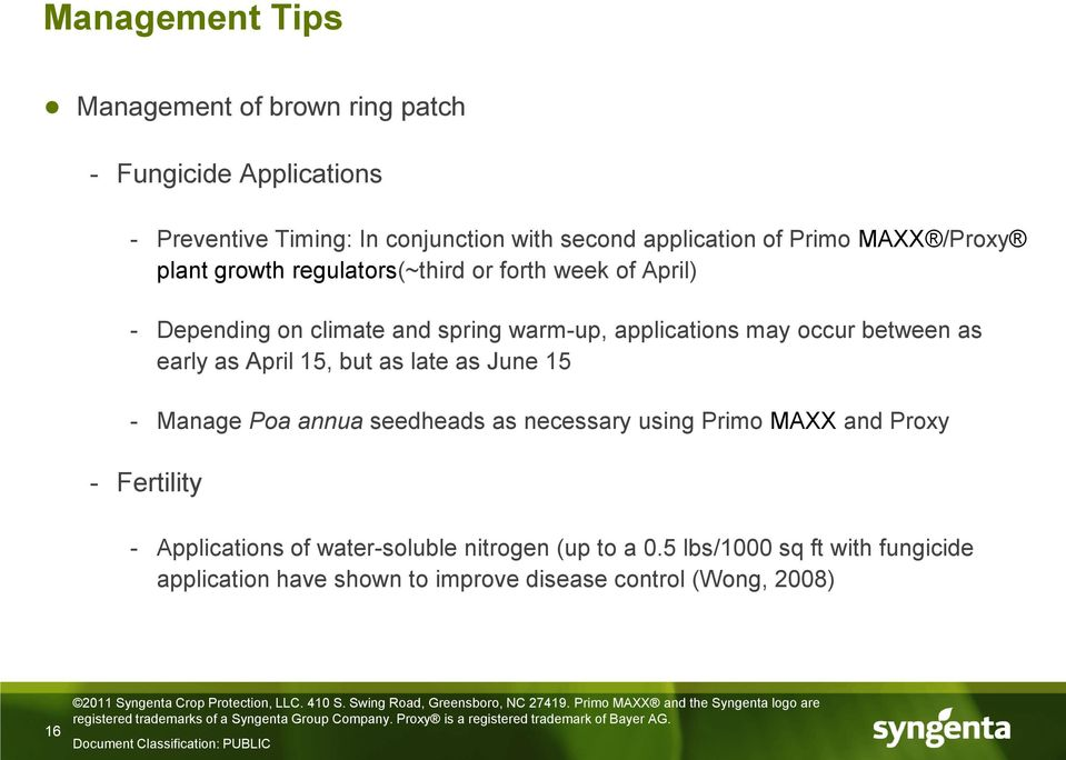 Primo MAXX and Proxy - Fertility - Applications of water-soluble nitrogen (up to a 0.