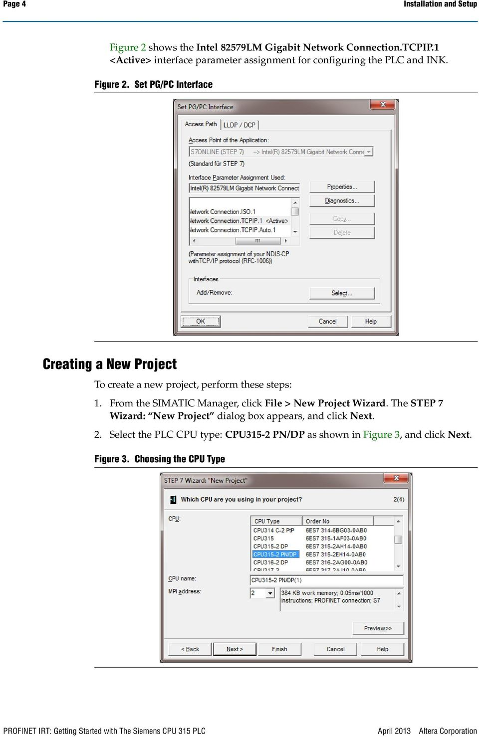 Set PG/PC Interface Creating a New Project To create a new project, perform these steps: 1. From the SIMATIC Manager, click File > New Project Wizard.