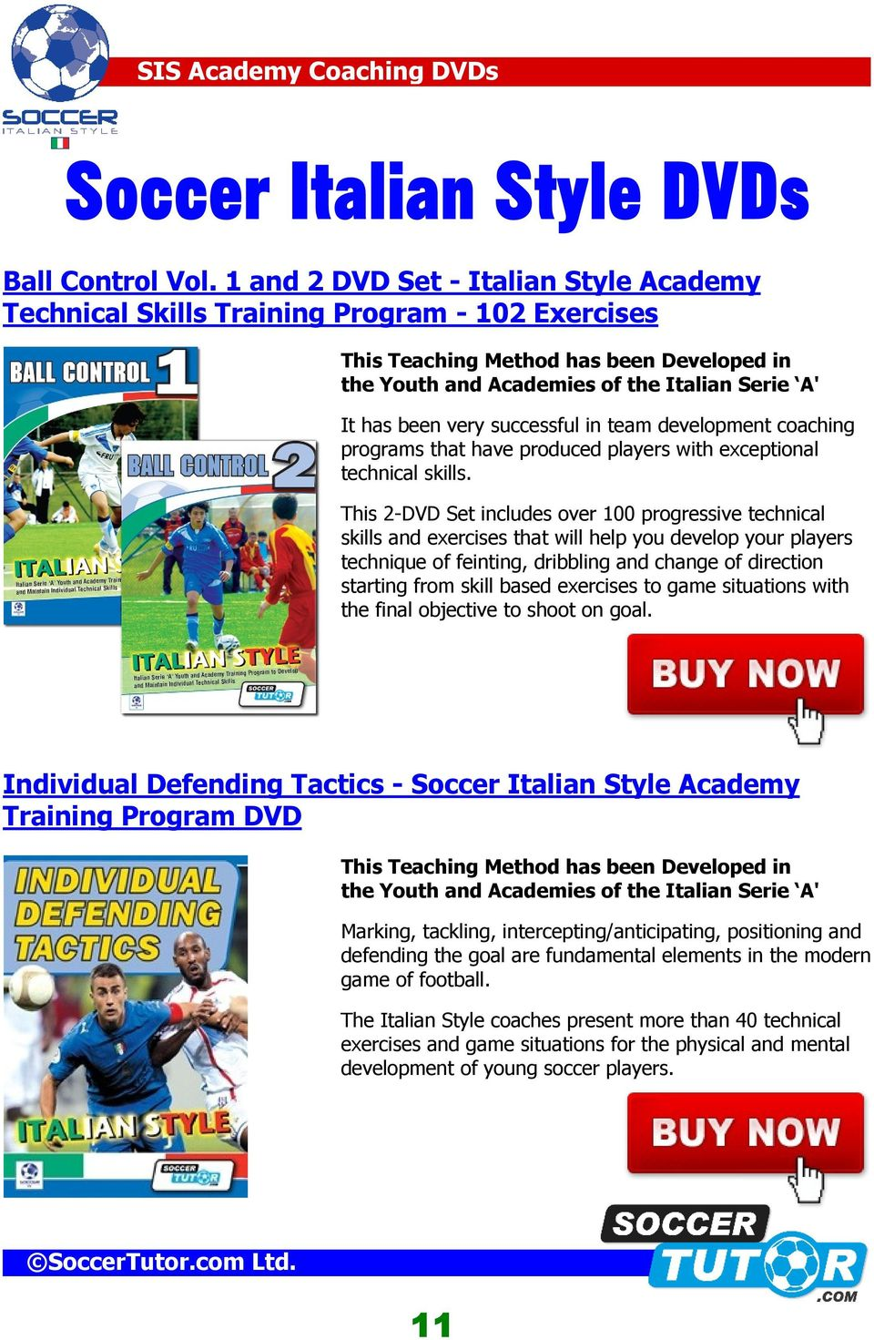 successful in team development coaching programs that have produced players with exceptional technical skills.