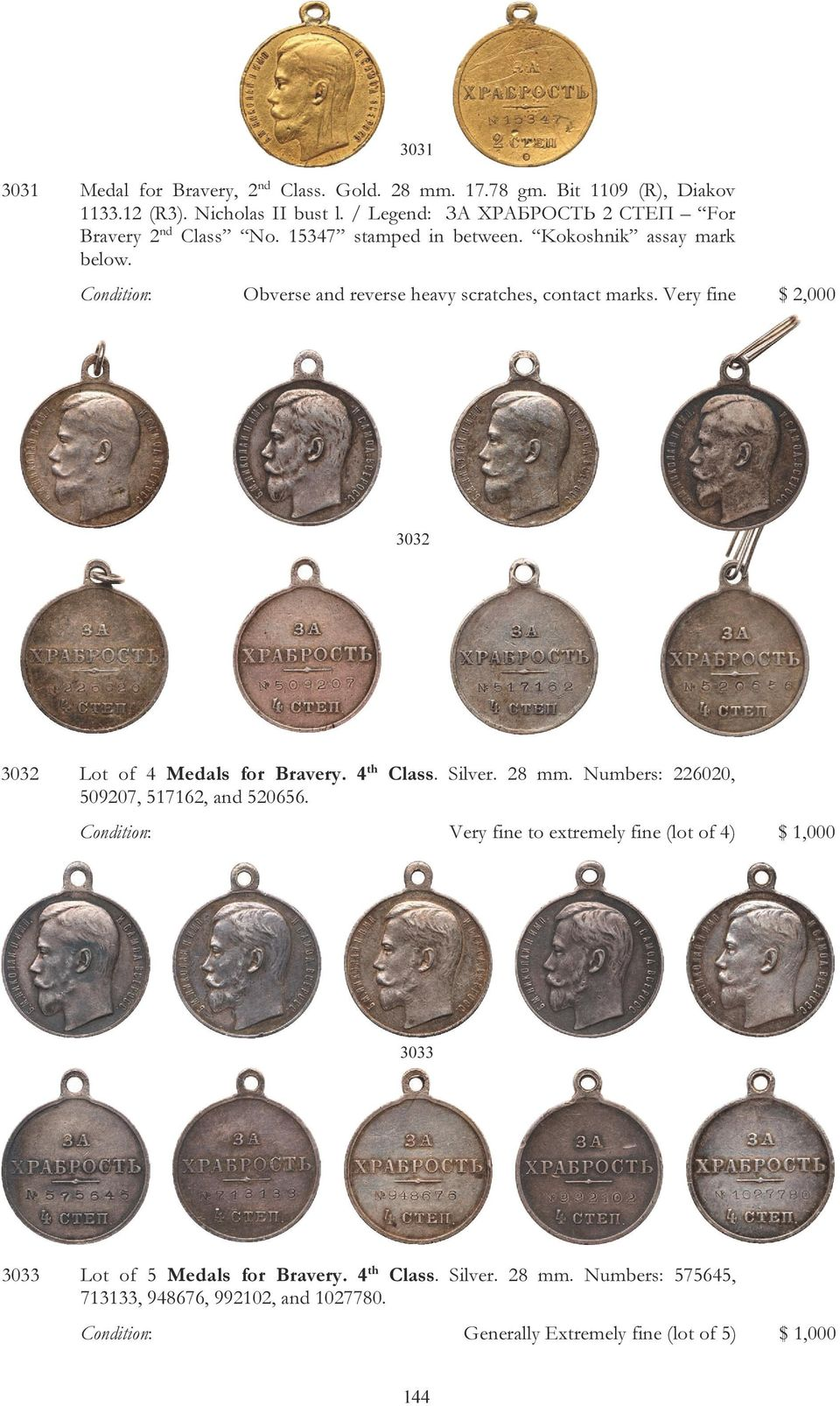 Condition: Obverse and reverse heavy scratches, contact marks. Very fine $ 2,000 3032 3032 Lot of 4 Medals for Bravery. 4 th Class. Silver. 28 mm.