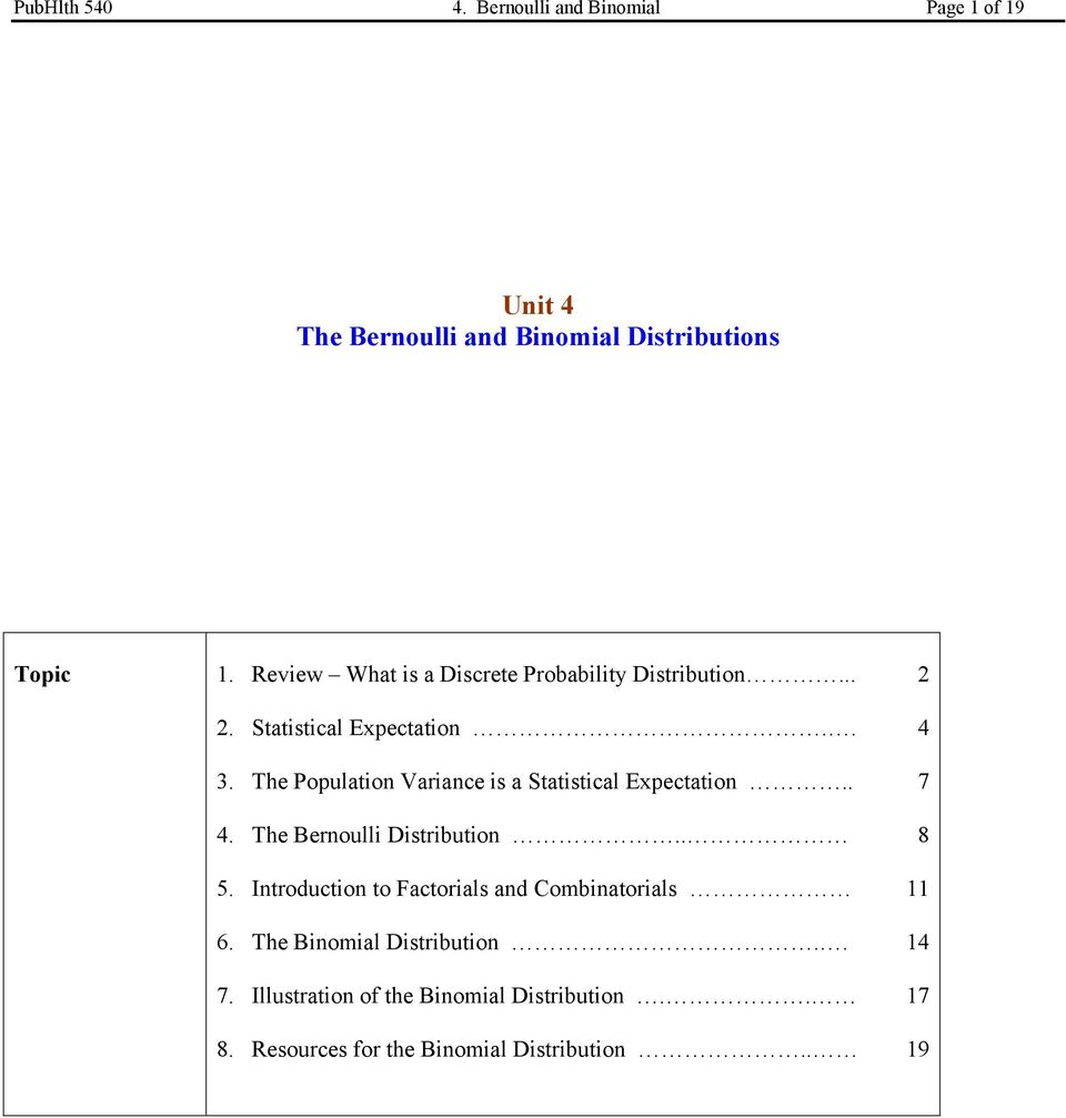 The Population Variance is a Statistical Expectation.. 4. The Bernoulli Distribution.. 5.
