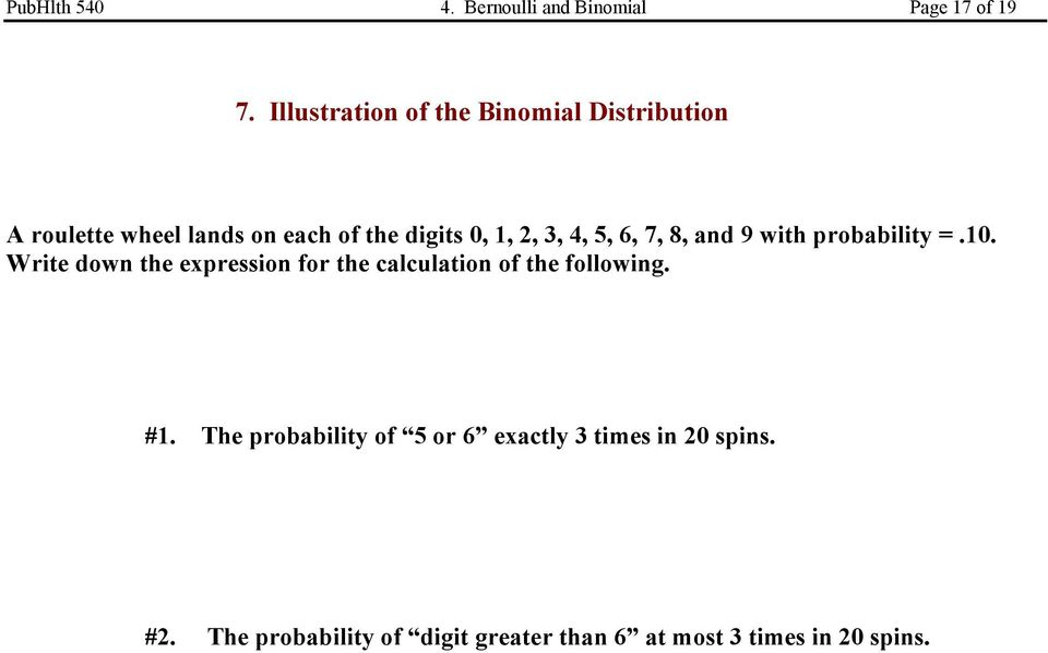 4, 5, 6, 7, 8, and 9 with probability =.10.