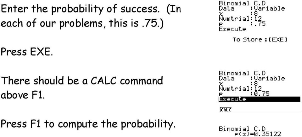 ) There should be a CALC command