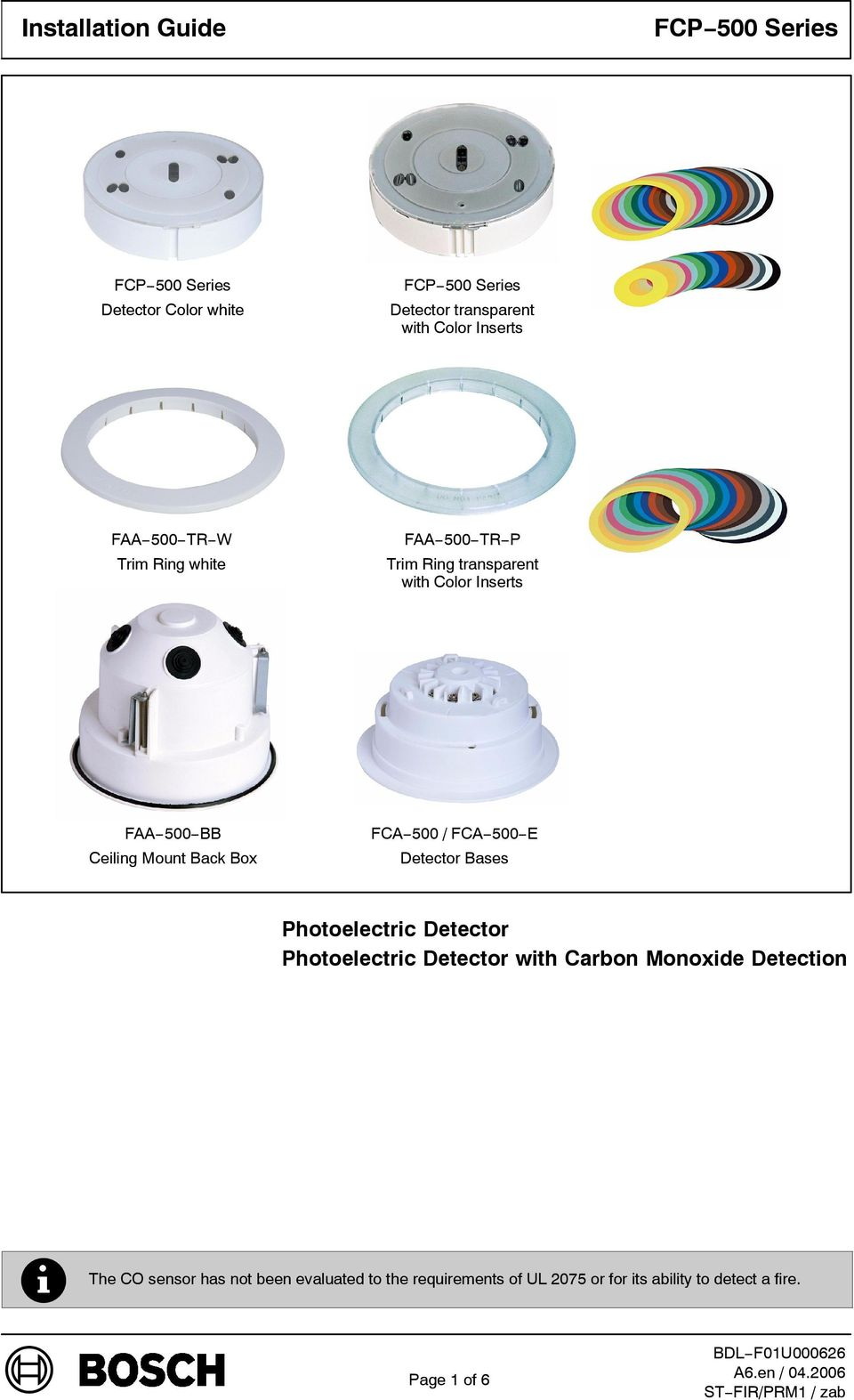 Bases Photoelectric Detector Photoelectric Detector with Carbon Monoxide Detection The CO sensor