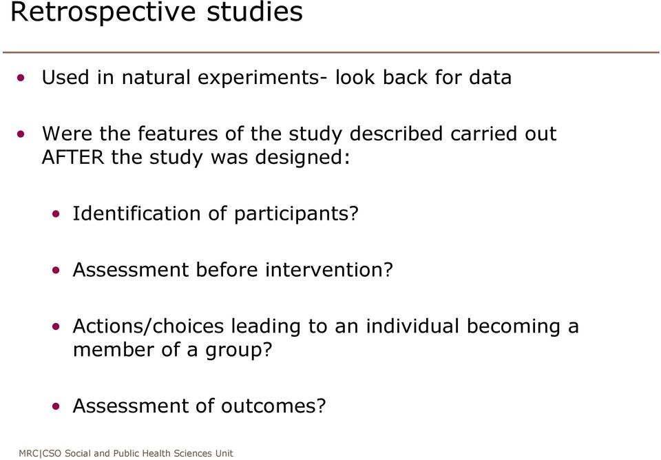 Identification of participants? Assessment before intervention?