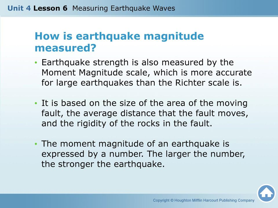 earthquakes than the Richter scale is.