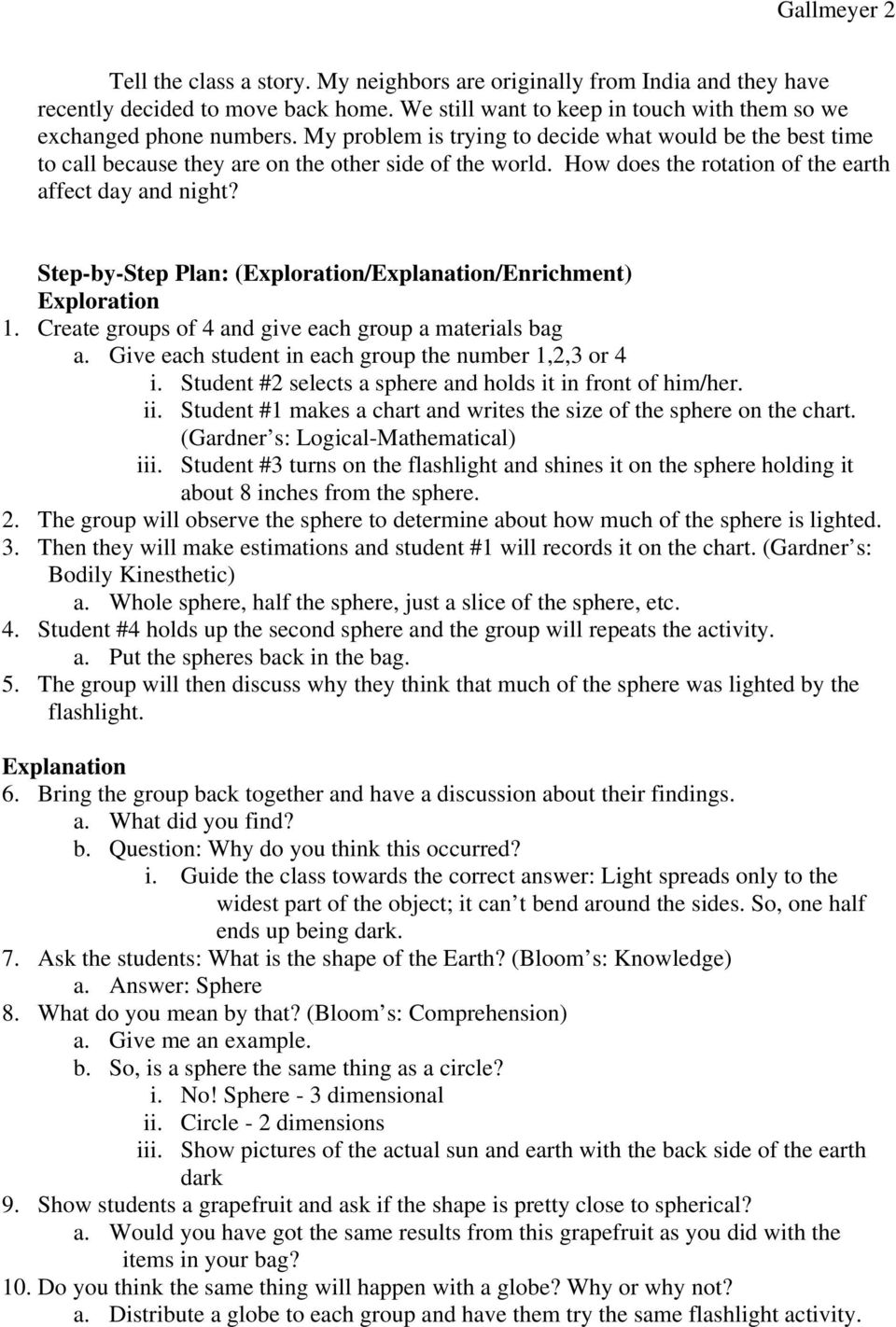Step-by-Step Plan: (Exploration/Explanation/Enrichment) Exploration 1. Create groups of 4 and give each group a materials bag a. Give each student in each group the number 1,2,3 or 4 i.