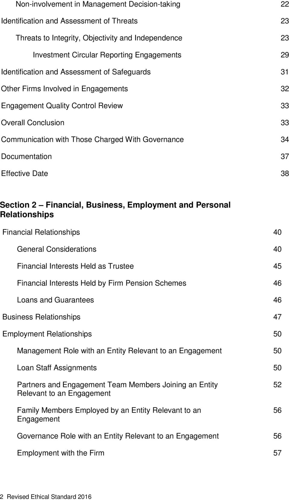 Documentation 37 Effective Date 38 Section 2 Financial, Business, Employment and Personal Relationships Financial Relationships 40 General Considerations 40 Financial Interests Held as Trustee 45