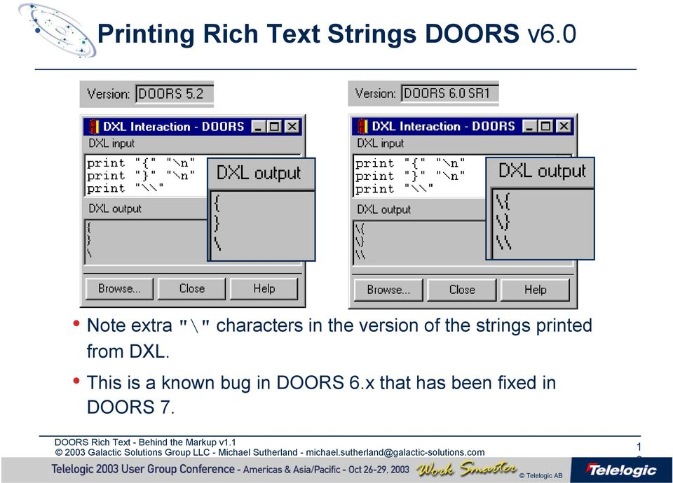 of the strings printed from DXL.  sc 1 st  DocPlayer.net & DOORS Rich Text - Behind the Markup. Michael Sutherland Galactic ...