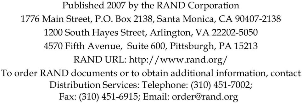 Avenue, Suite 600, Pittsburgh, PA 15213 RAND URL: http://www.rand.