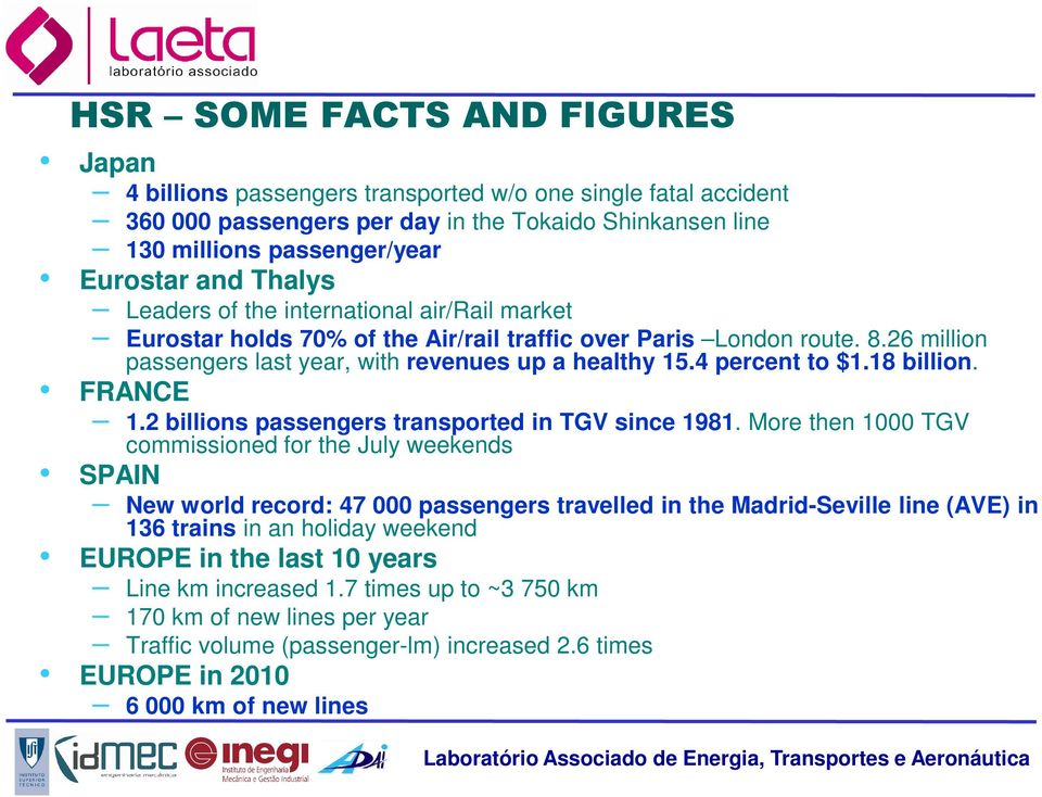 4 percent to $1.18 billion. FRANCE 1.2 billions passengers transported in TGV since 1981.