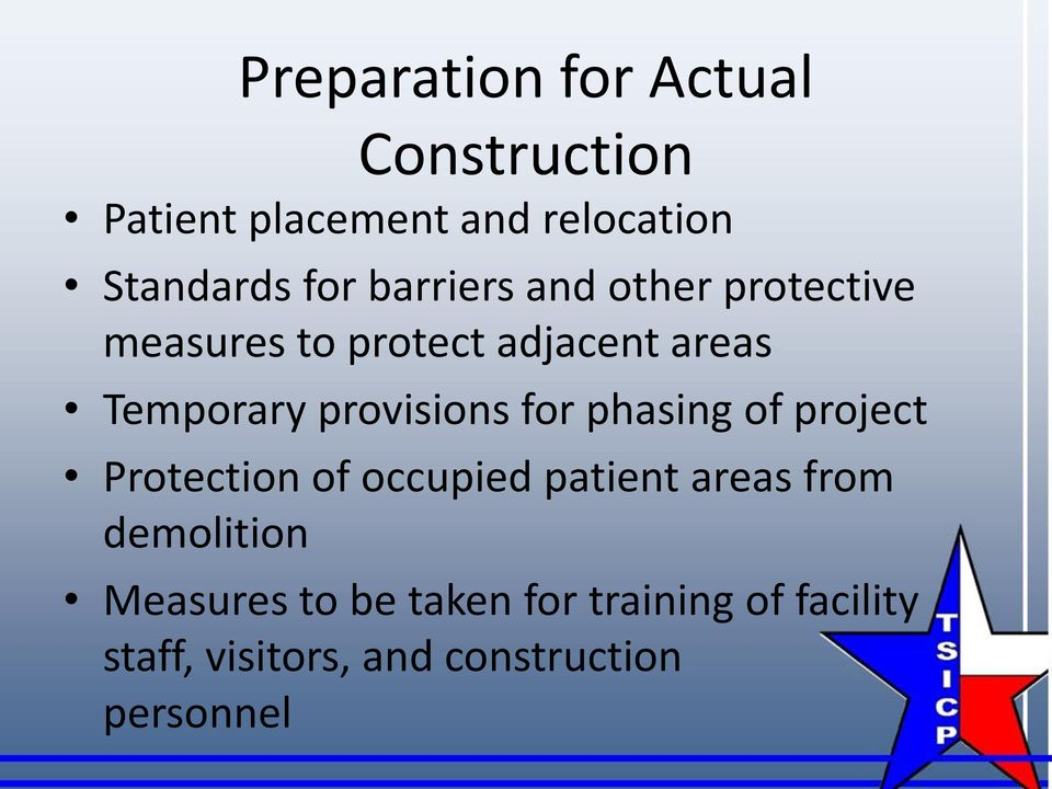 provisions for phasing of project Protection of occupied patient areas from