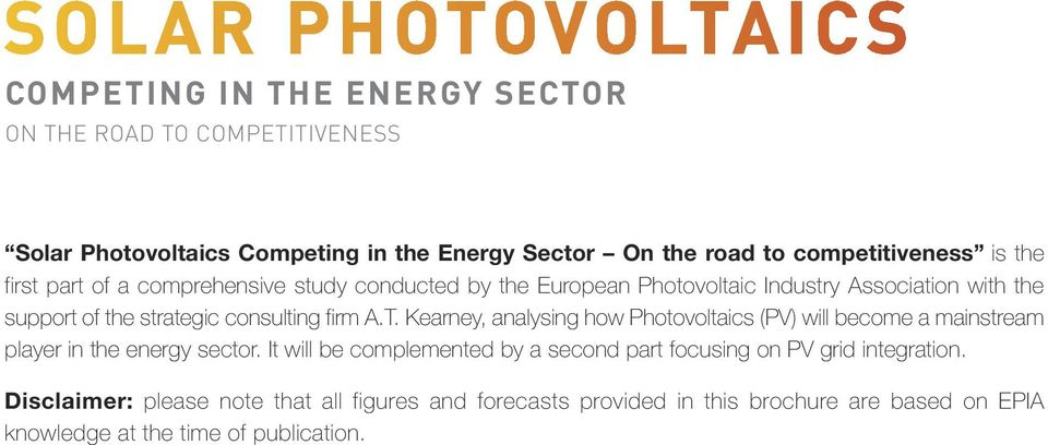 Kearney, analysing how Photovoltaics (PV) will become a mainstream player in the energy sector.