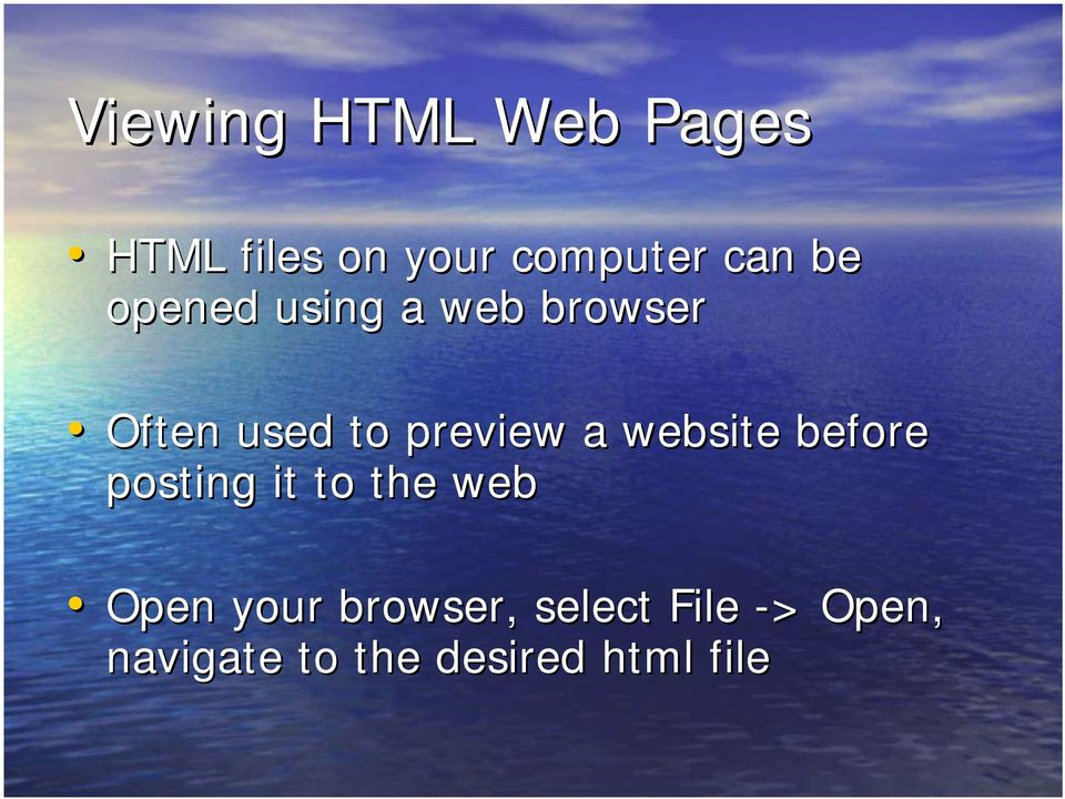 website before posting it to the web Open your browser,