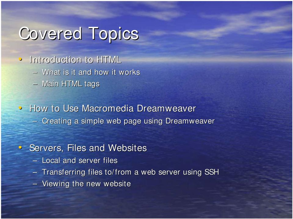 using Dreamweaver Servers, Files and Websites Local and server files