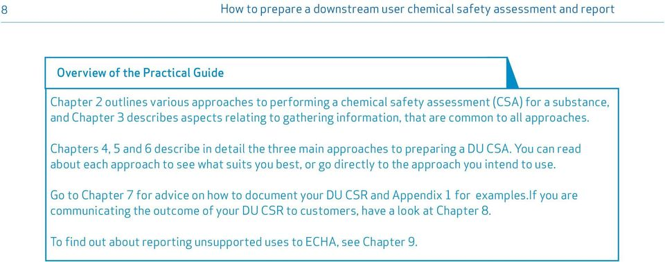 Chapters 4, 5 and 6 describe in detail the three main approaches to preparing a DU CSA.