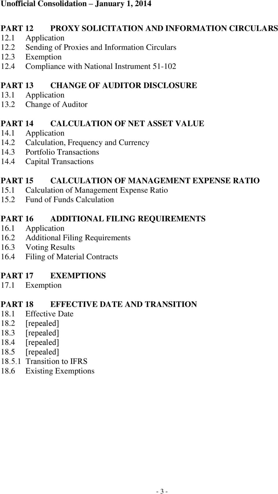 2 Calculation, Frequency and Currency 14.3 Portfolio Transactions 14.4 Capital Transactions PART 15 CALCULATION OF MANAGEMENT EXPENSE RATIO 15.1 Calculation of Management Expense Ratio 15.