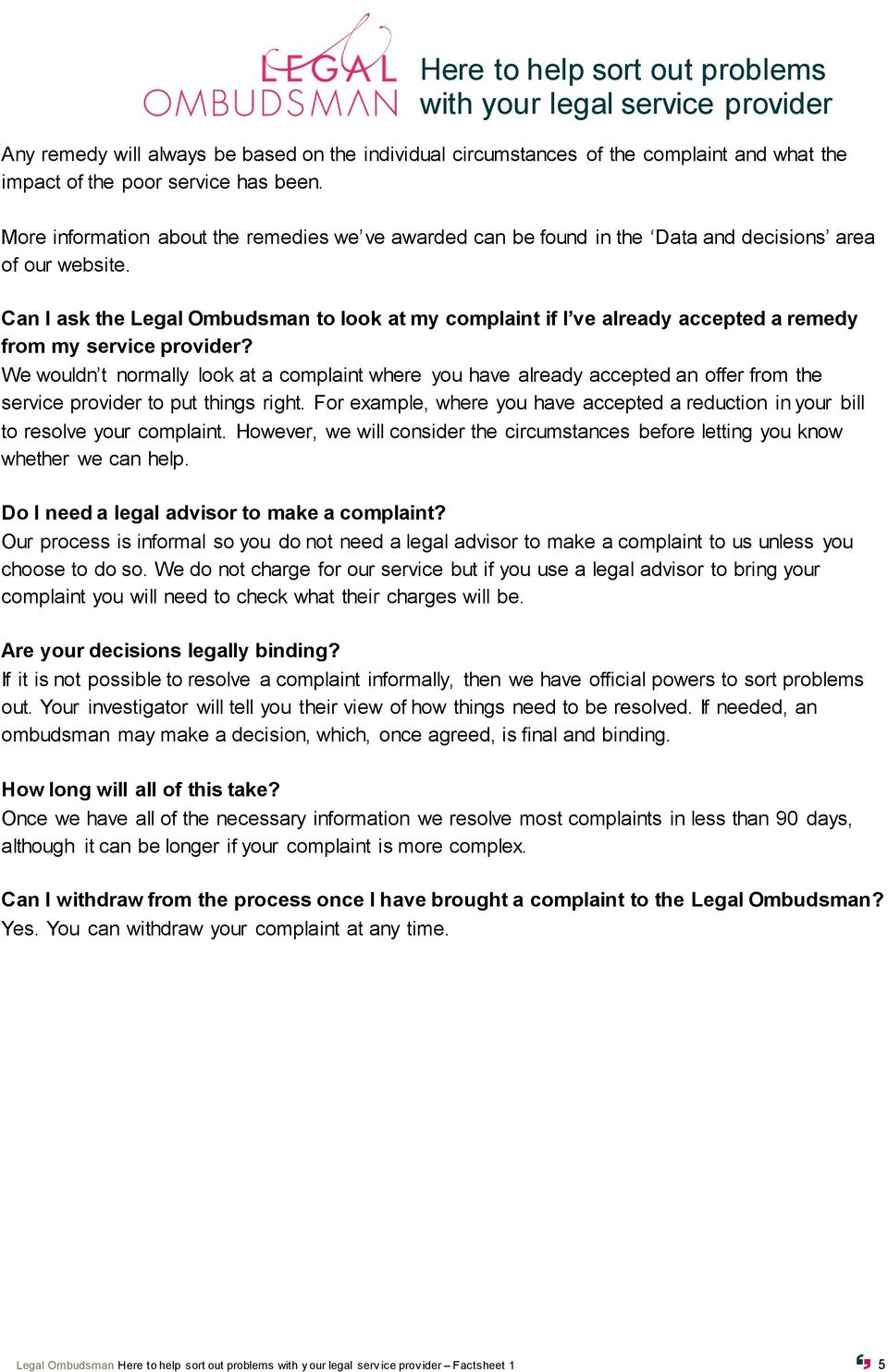 Can I ask the Legal Ombudsman to look at my complaint if I ve already accepted a remedy from my service provider?