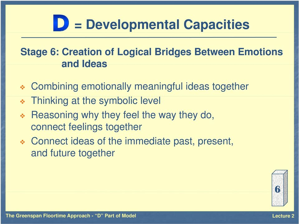 symbolic level Reasoning why they feel the way they do, connect