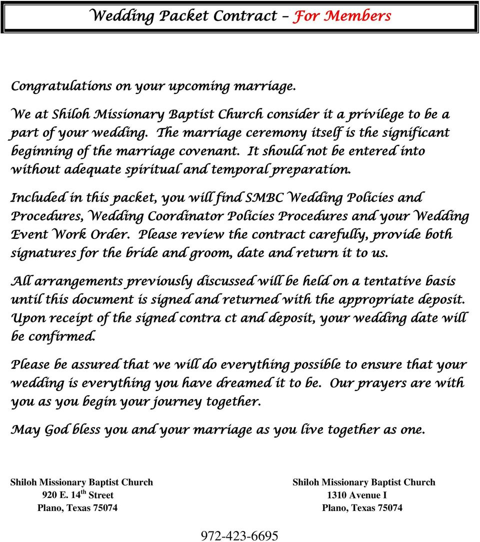Included in this packet, you will find SMBC Wedding Policies and Procedures, Wedding Coordinator Policies Procedures and your Wedding Event Work Order.
