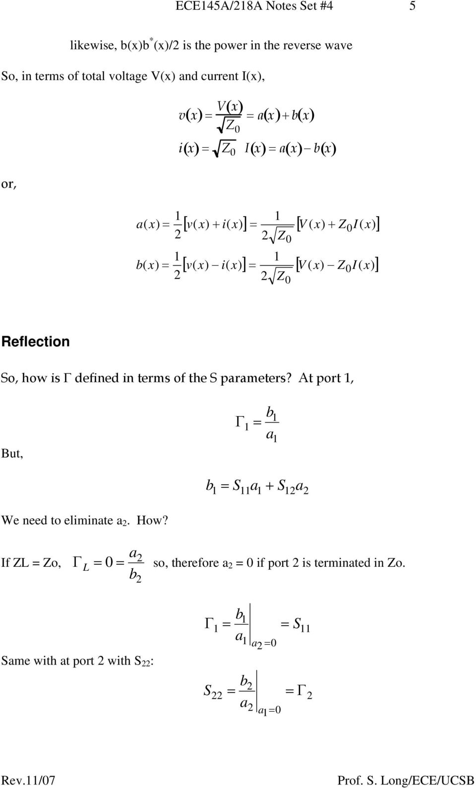 x) i( x) ] [ ( x) I( x) ] Reflection o, how is Γ defined in terms of the parameters?