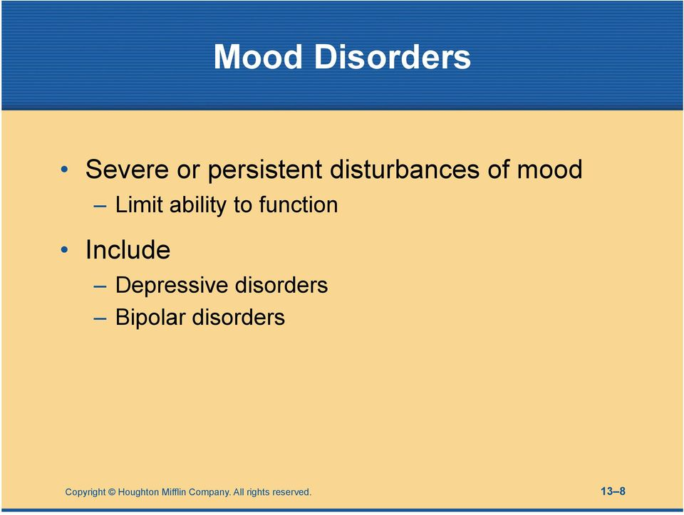 Include Depressive disorders Bipolar disorders