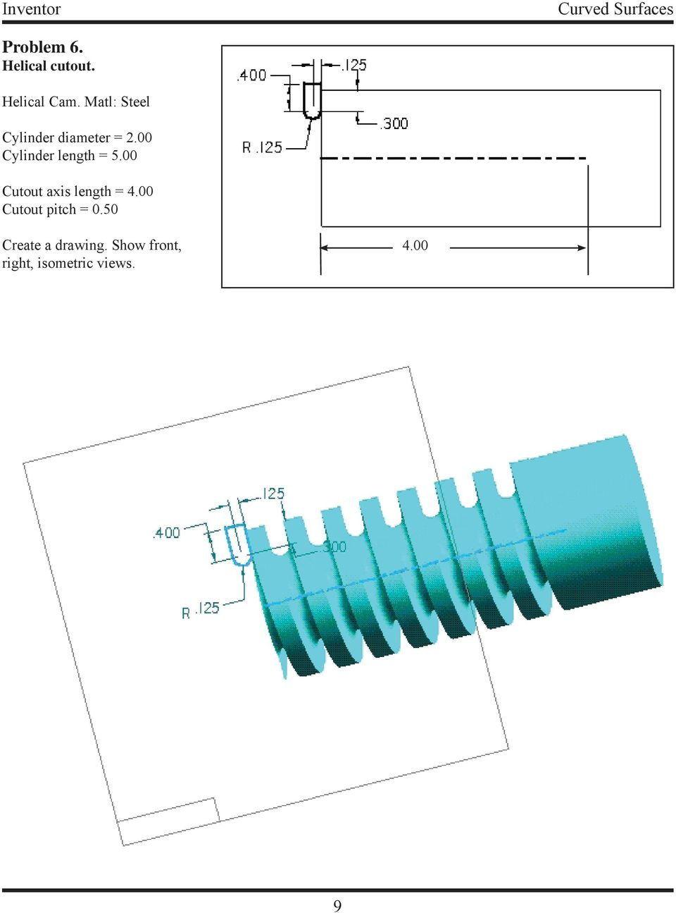 00 Cylinder length = 5.00 Cutout axis length = 4.