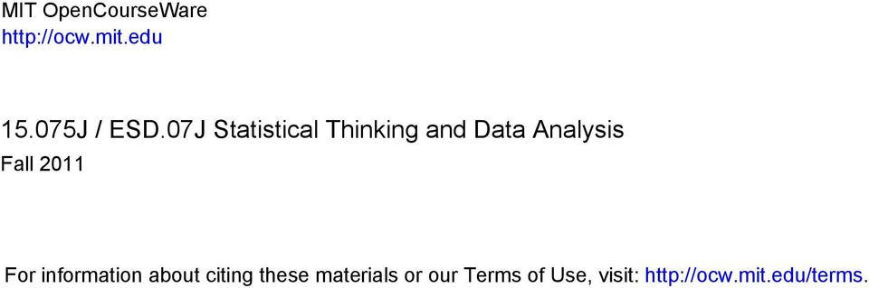 07J Statistical Thinking and Data Analysis Fall