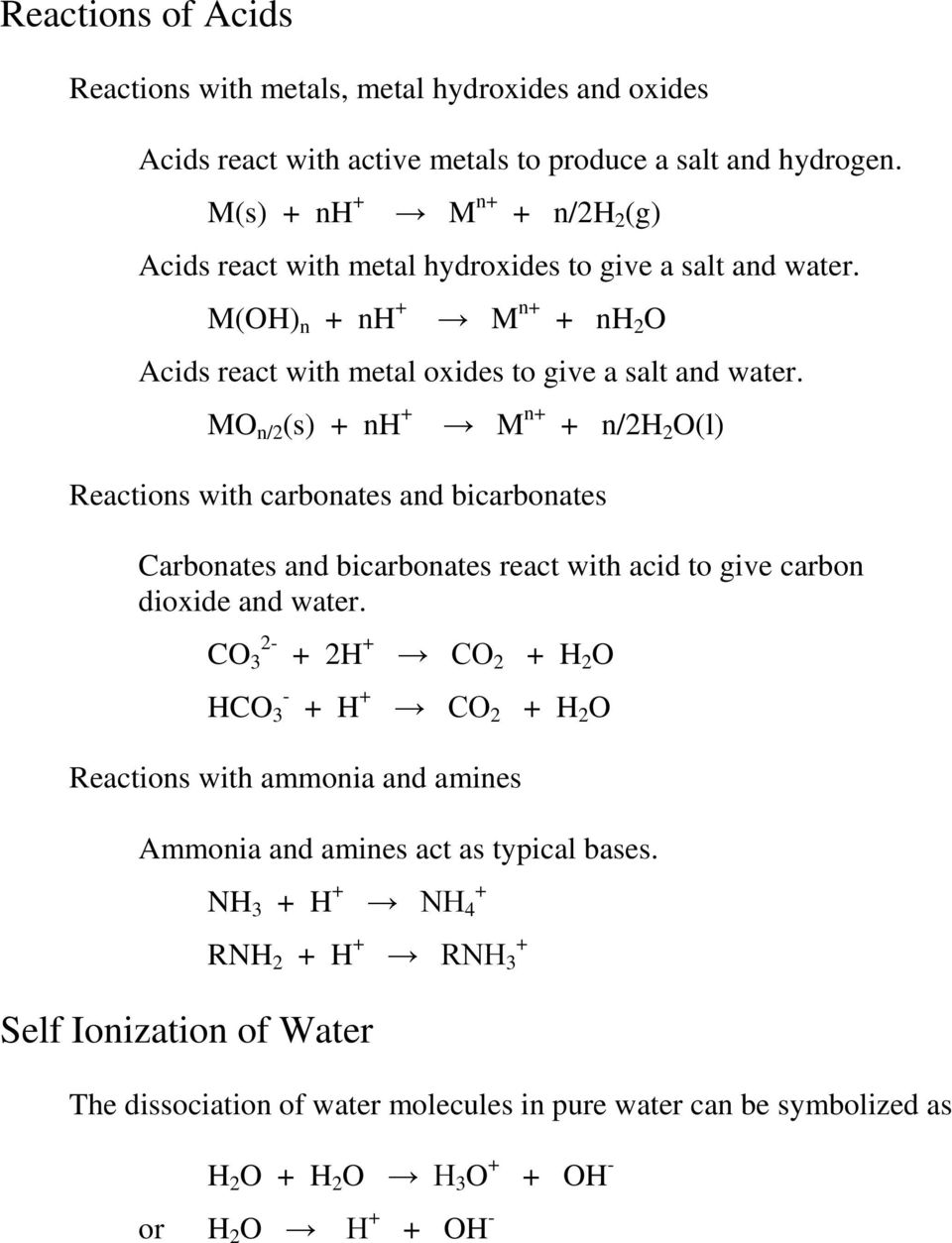 MO n/2 (s) + nh + M n+ + n/2h 2 O(l) Reactions with carbonates and bicarbonates Carbonates and bicarbonates react with acid to give carbon dioxide and water.