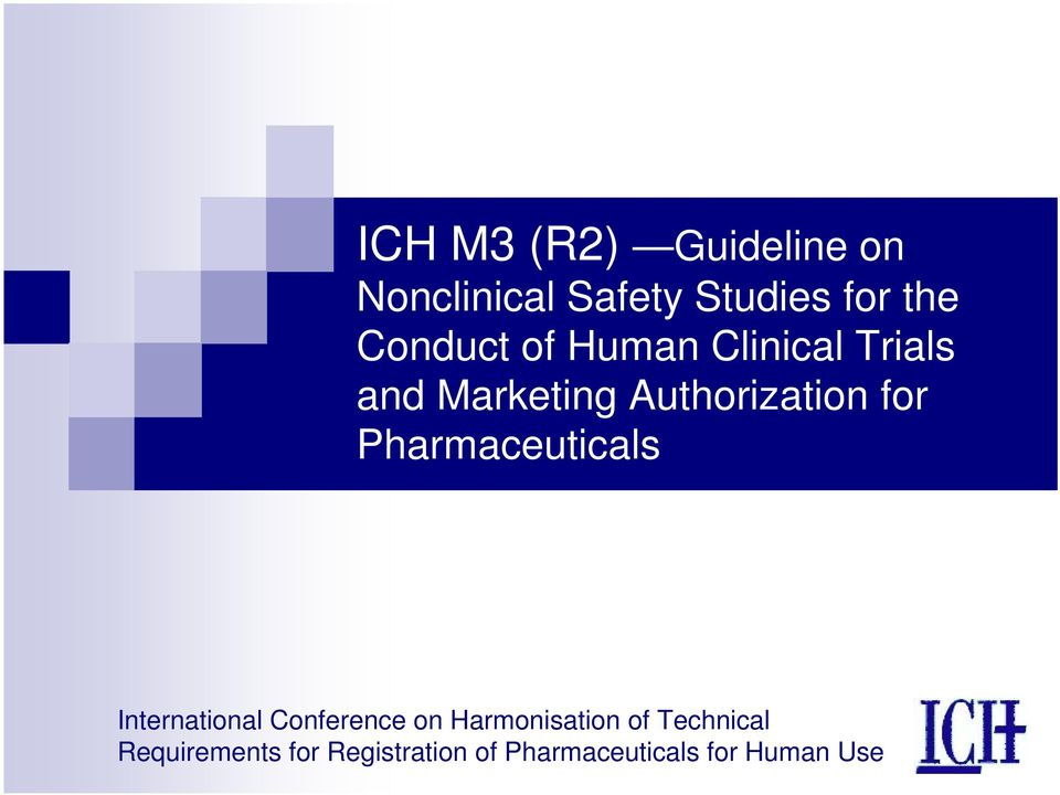 Pharmaceuticals International Conference on Harmonisation of
