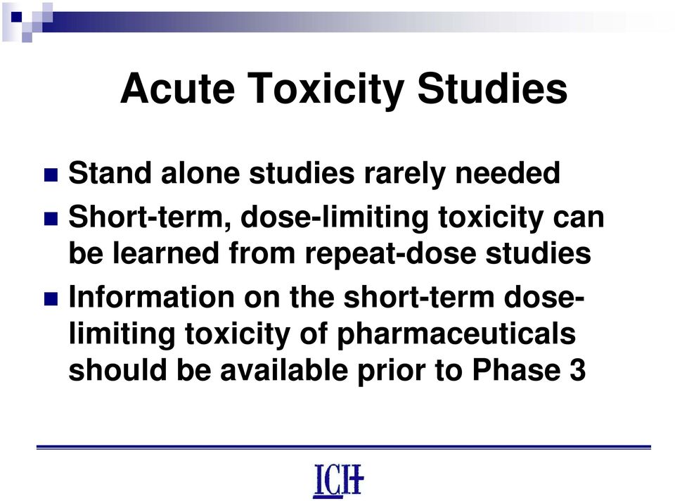 repeat-dose studies Information on the short-term