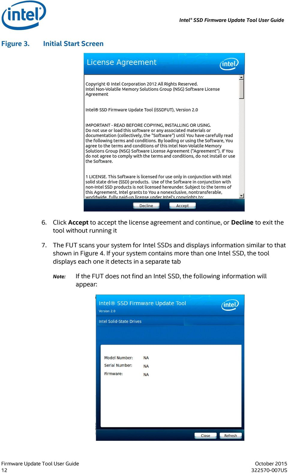 The FUT scans your system for Intel SSDs and displays information similar to that shown in Figure 4.