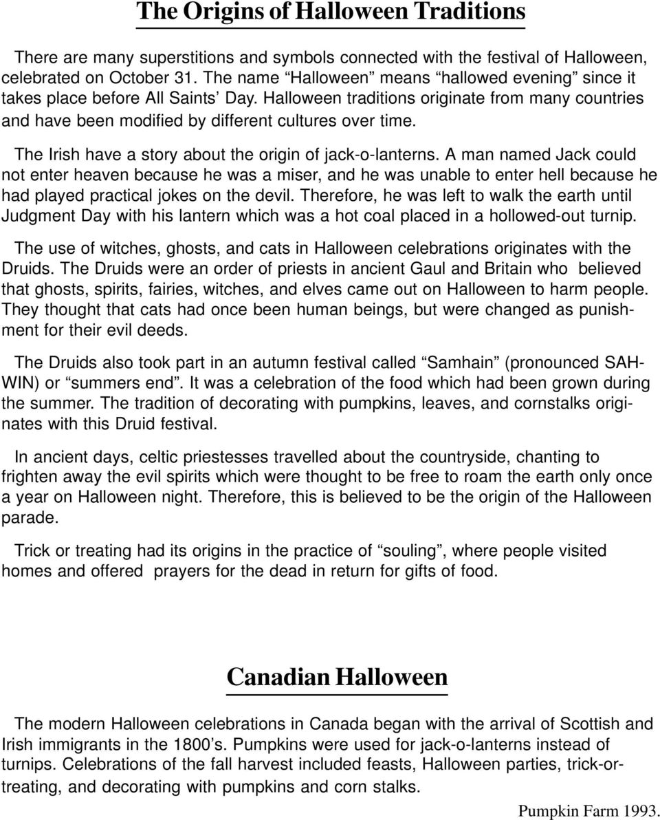 The Irish have a story about the origin of jack-o-lanterns.