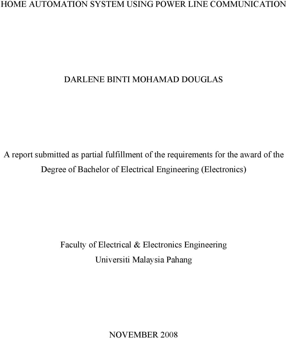 award of the Degree of Bachelor of Electrical Engineering (Electronics)
