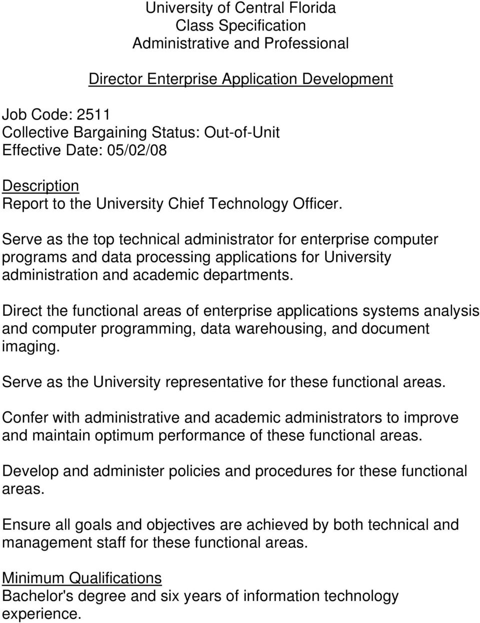 Direct the functional areas of enterprise applications systems analysis and computer programming, data warehousing, and document imaging.