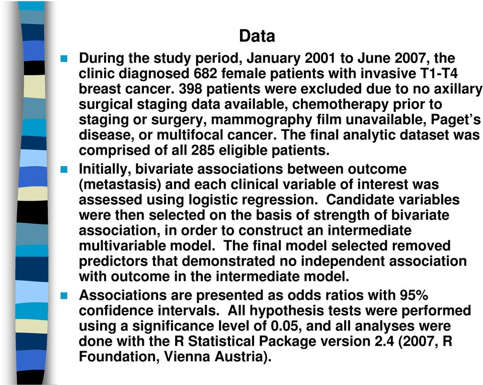 The final analytic dataset was comprised of all 285 eligible patients.