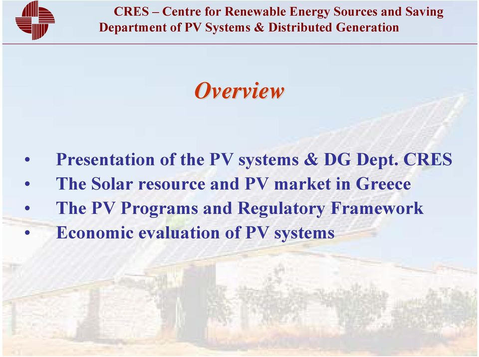 CRES The Solar resource and PV market in