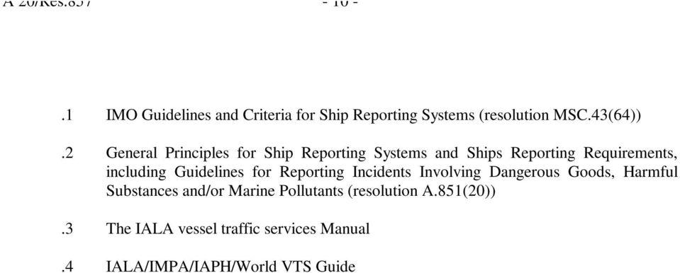 Guidelines for Reporting Incidents Involving Dangerous Goods, Harmful Substances and/or Marine
