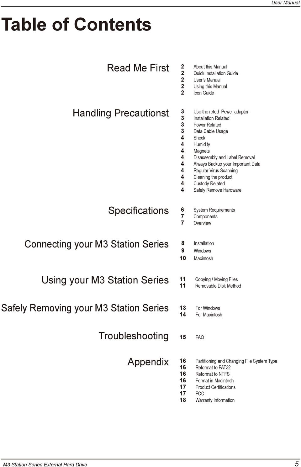 product 4 Custody Related 4 Safely Remove Hardware Specifications 6 System Requirements 7 Components 7 Overview Connecting your M3 Station Series 8 Installation 9 Windows 10 Macintosh Using your M3