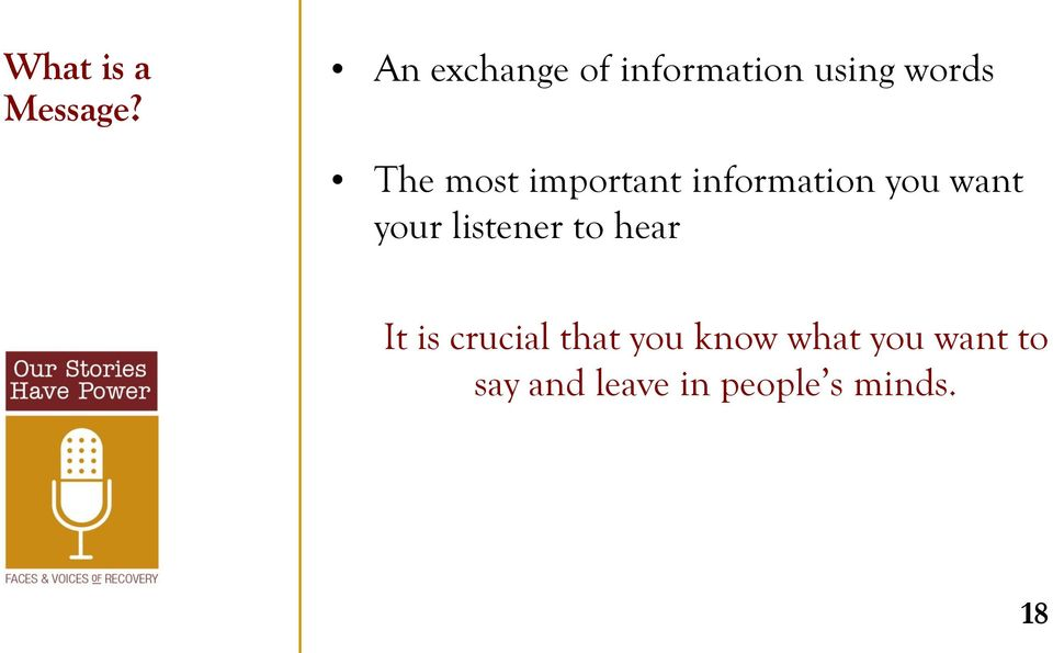 important information you want your listener to