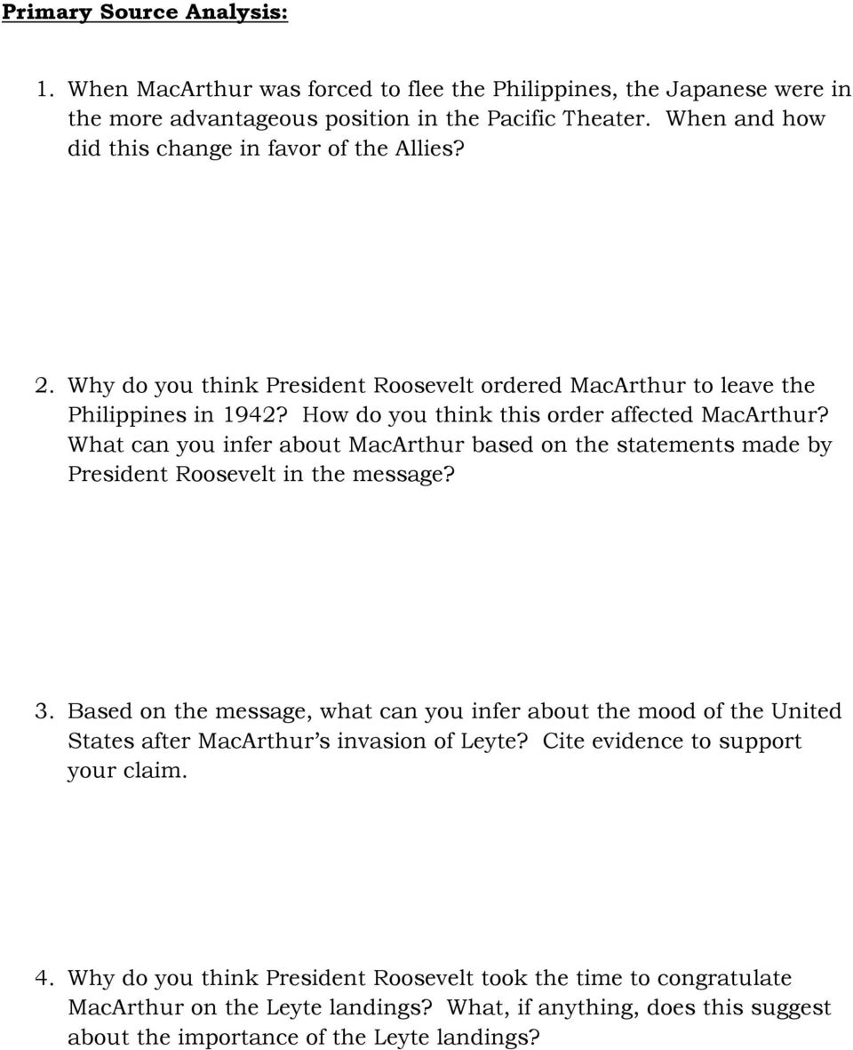 What can you infer about MacArthur based on the statements made by President Roosevelt in the message? 3.