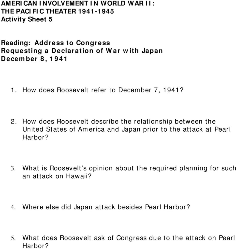 How does Roosevelt describe the relationship between the United States of America and Japan prior to the attack at Pearl