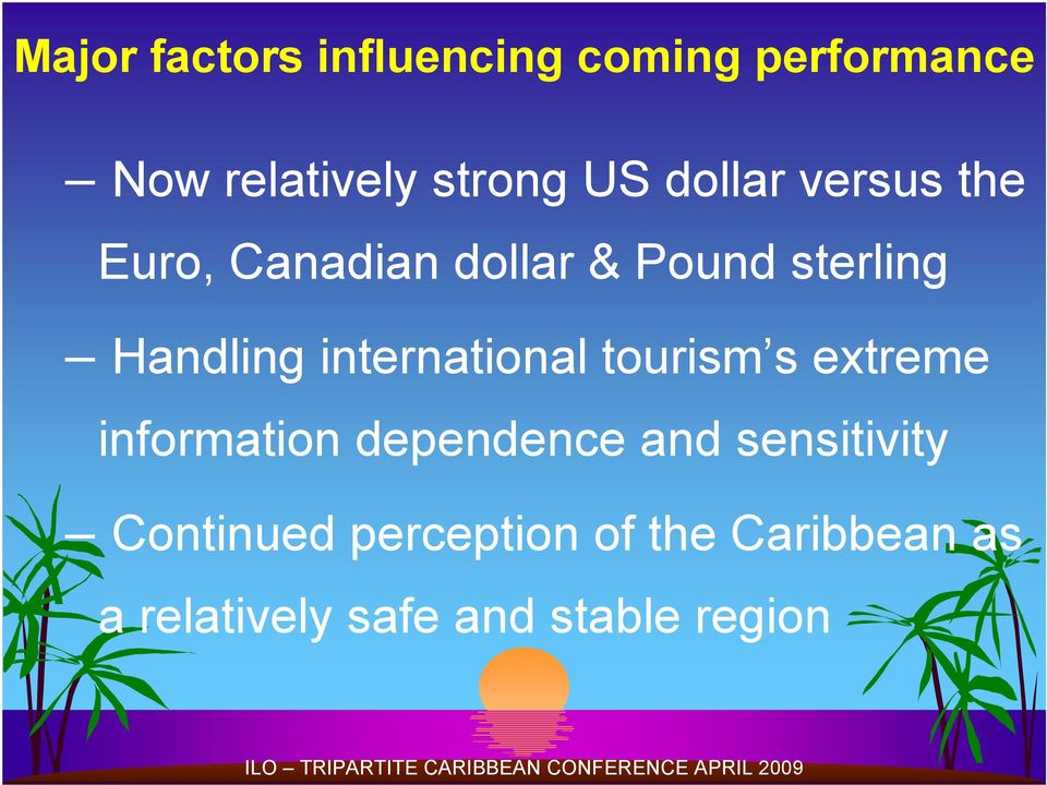 international tourism s extreme information dependence and sensitivity