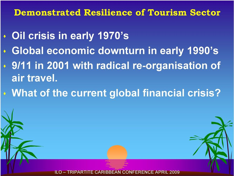 1990 s 9/11 in 2001 with radical re-organisation of