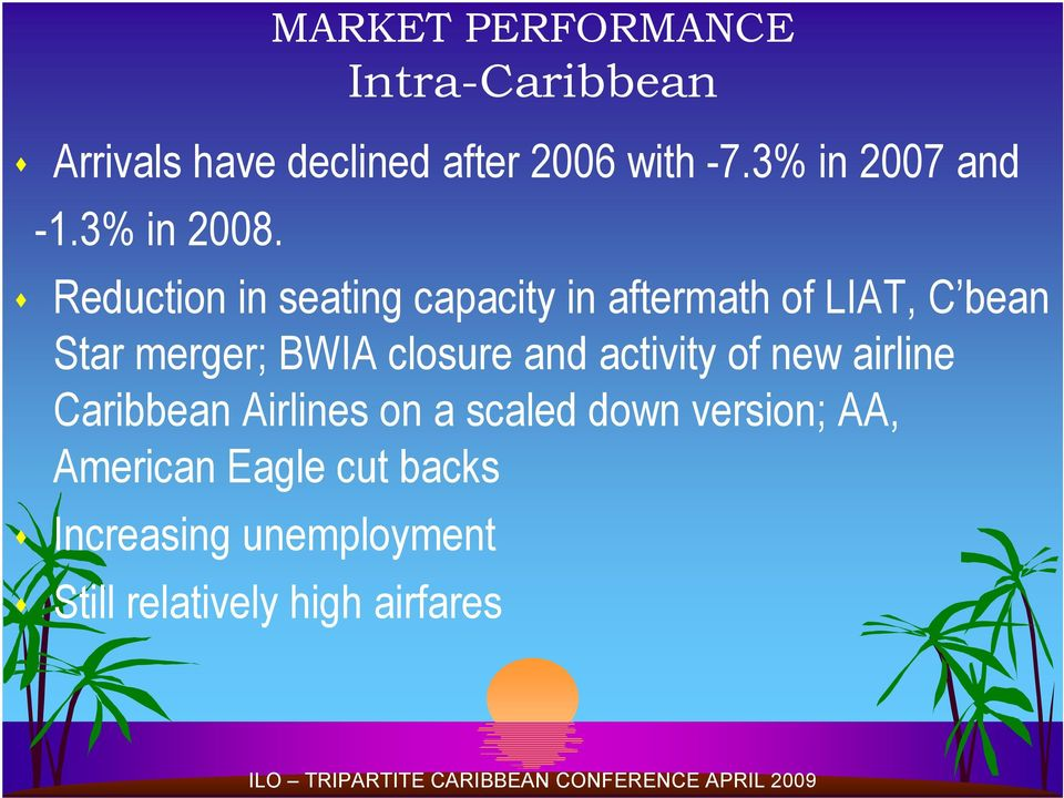 Reduction in seating capacity in aftermath of LIAT, C bean Star merger; BWIA closure