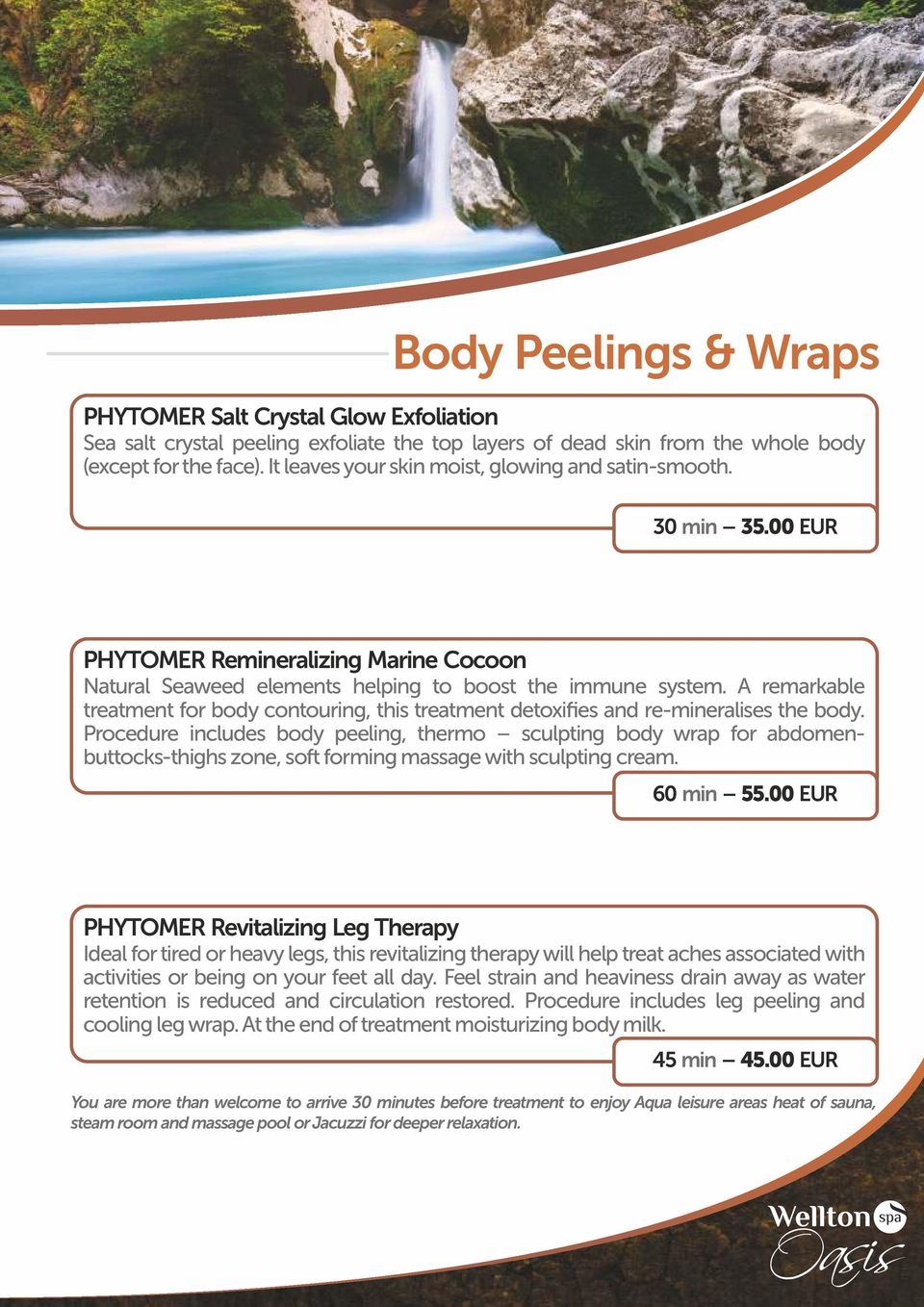A remarkable treatment for body contouring, this treatment detoxifies and re-mineralises the body.