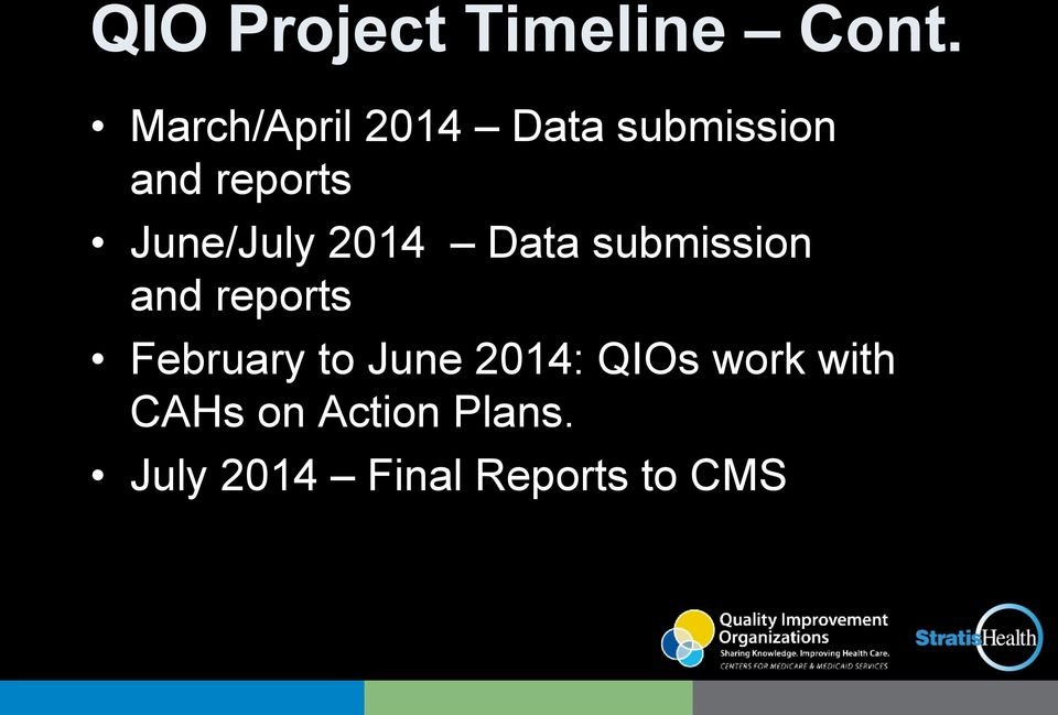 June/July 2014 Data submission and reports February