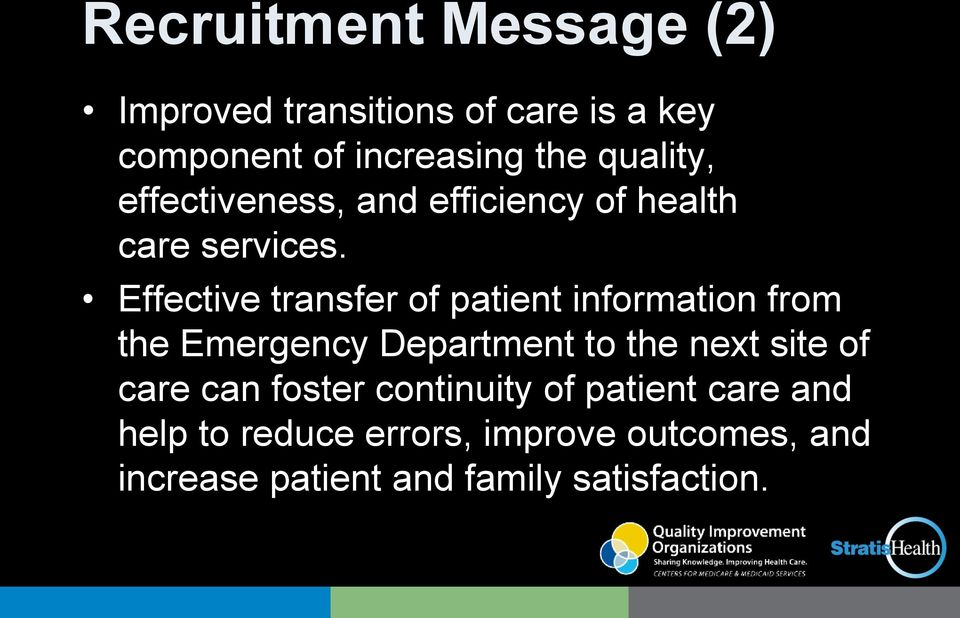 Effective transfer of patient information from the Emergency Department to the next site of