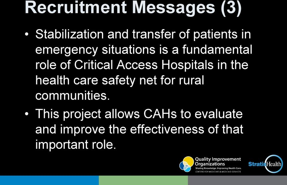 Hospitals in the health care safety net for rural communities.
