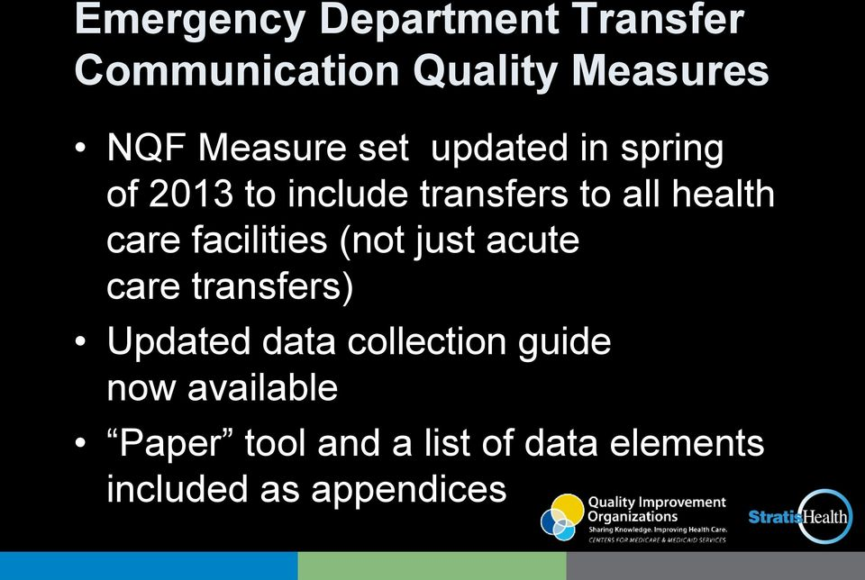 facilities (not just acute care transfers) Updated data collection guide